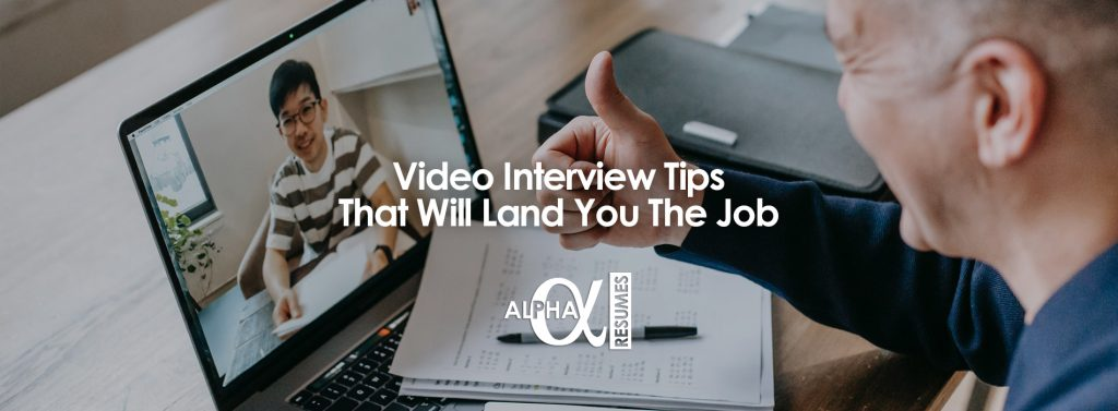 Video Interview Tips That Will Land You The Job